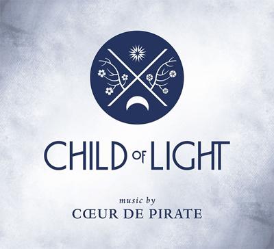 Child of Light Cœur de pirate